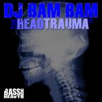 DJ BAM BAM - The Head Trauma EP (Front Cover)