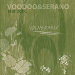 VOODOO & SERANO feat ZOE C - Vulnerable (Front Cover)