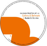 COLLINS & BEHNAM - No More Blood For Oil EP (Front Cover)