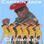 CAPTAIN JACK - The Clubmixes (Front Cover)