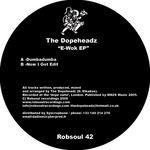DOPEHEADZ, The - E Wok EP (Front Cover)