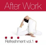 VARIOUS - After Work Refreshment Vol 1 (Front Cover)