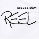 DJS AKA SPOOT - Reel (Front Cover)