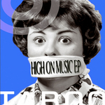 VAN DEN TOORN, Roland - High On Music EP (Front Cover)