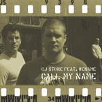 STONE, CJ feat RENAME - Call My Name (Front Cover)