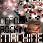 DEAD ROCK MACHINE - Why Don't You Dance Boy? (Front Cover)