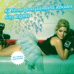 CJ STONE feat TAMARA RHODES - City Lights (Front Cover)