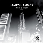 HAMMER, James - Three Is One EP (Front Cover)
