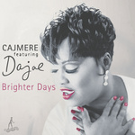 CAJMERE - Brighter Days (Front Cover)