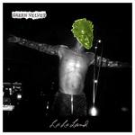 GREEN VELVET - La La Land (Front Cover)