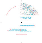FRIVOLOUS - Crankkongestion EP (Back Cover)