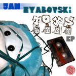 Jan ZYABOVSKI - Toys EP (Front Cover)