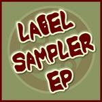 Label Sampler EP