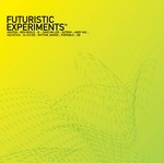 VARIOUS - Futuristic Experiments #006 (Front Cover)