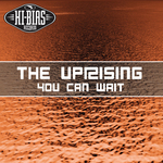 UPRISING, The - You Can Wait (Front Cover)