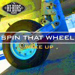 SPIN THAT WHEEL - Wake Up (Front Cover)