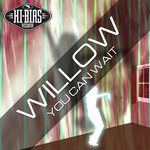WILLOW - You Can Wait (Front Cover)