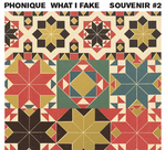 PHONIQUE - What I Fake (Front Cover)