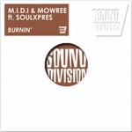 MIDI/MOWREE feat SOULXPRES - Burnin' (Front Cover)