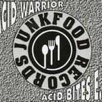 ACID WARRIOR - Acid Bites EP (Front Cover)