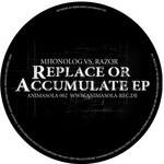 Replace Or Accumulate EP