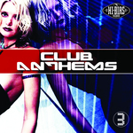VARIOUS - Club Anthems 3 (Front Cover)