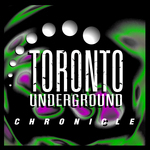 VARIOUS - Toronto Underground: Chronicle (Front Cover)