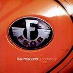 MIRAQUE I MYRO/VARIOUS - Future Sound Of Budapest Vol 3 (Front Cover)