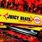 Juicy Beats: Volume 2