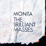 MONTA - The Brilliant Masses (Front Cover)
