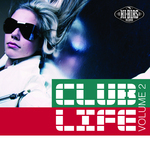 VARIOUS - Hi-Bias: Club Life 2 (Front Cover)