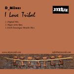 D MUNKI - I Love Tribal (Back Cover)