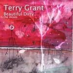GRANT, Terry - Beautiful Dirty (The Mixes) (Back Cover)