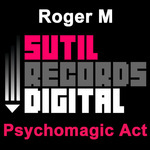 ROGER M - Psychomagic Act (Front Cover)