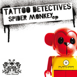 TATTOO DETECTIVES - Spider Monkey (Front Cover)