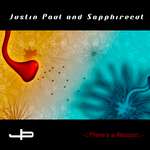PAUL, Justin feat SAPPHIRECUT - There's A Reason (Front Cover)