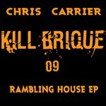 CARRIER, Chris - Rambling House EP (Front Cover)