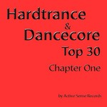 VARIOUS - Hardtrance & Dancecore Top 30: Chapter One (Front Cover)