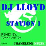 DJ LLOYD - Station 1 (Front Cover)
