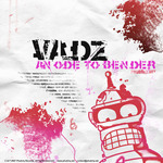 VADZ - An Ode To Bender (Front Cover)