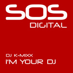 DJ K MIXX - I'm Your DJ (Front Cover)