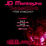 JP MONTESINO - Sensitive (The Remixes) (Front Cover)
