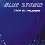 BLUESTORM - Land Of Freedom (Front Cover)