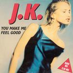 JK - You Make Me Feel Good (Back Cover)