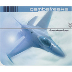 GAMBAFREAKS - Down Down Down (Front Cover)