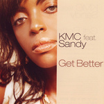 KMC feat SANDY - Get Better (Front Cover)