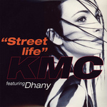 KMC feat DHANY - Street Life (Front Cover)
