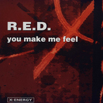 RED - You Make Me Feel (Front Cover)