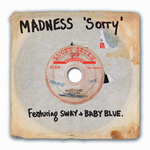MADNESS - Sorry (Front Cover)