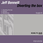 BENNETT, Jeff - Diverting The Box (Front Cover)